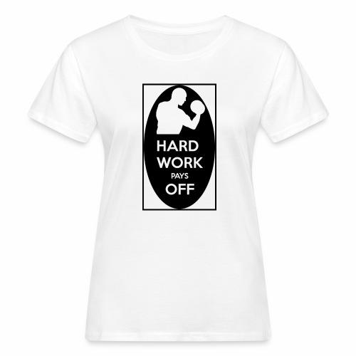 hard work pays off 2 cup.jpg - Women's Organic T-Shirt