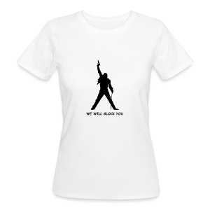 WE WILL GLOCK YOU - Frauen Bio-T-Shirt