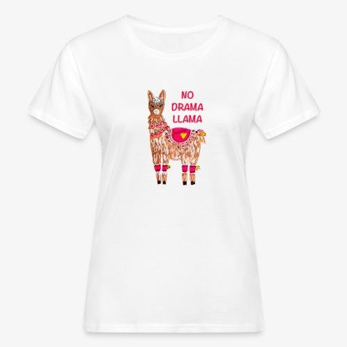 NO DRAMA LLAMA - Frauen Bio-T-Shirt