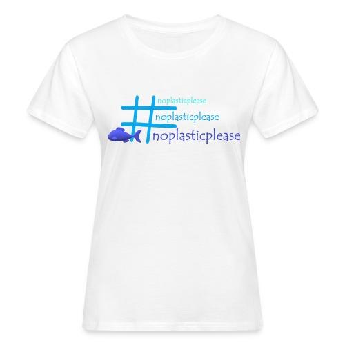 #noplasticplease - Vrouwen Bio-T-shirt