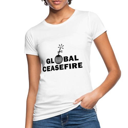 global ceasefire - Women's Organic T-Shirt