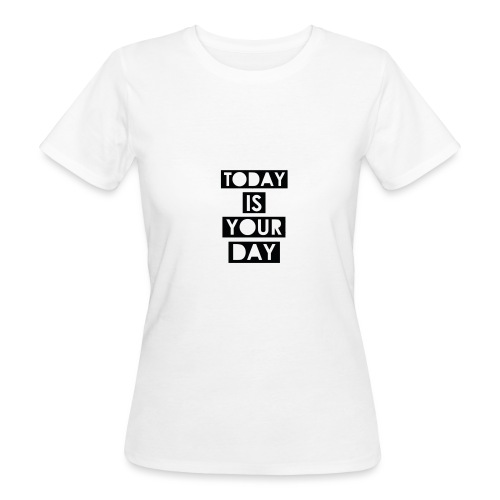 Official Design Kompas Today is your day - Vrouwen Bio-T-shirt