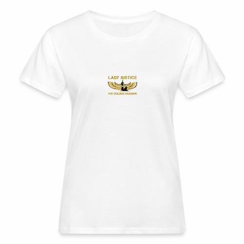 Lady Justice Golden Measure - Women's Organic T-Shirt