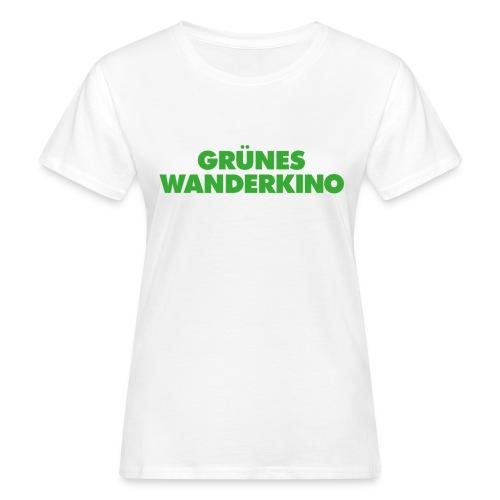 GRÜNES WANDERKINO grün - Frauen Bio-T-Shirt