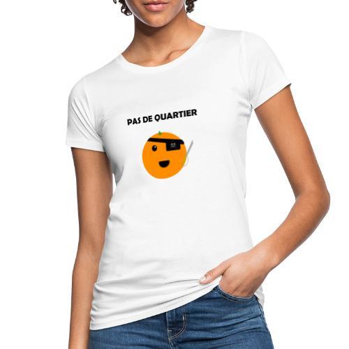 Pas De Quartier - T-shirt bio Femme