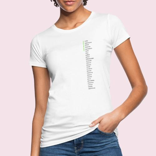 Scusa ma sono - T-shirt ecologica da donna