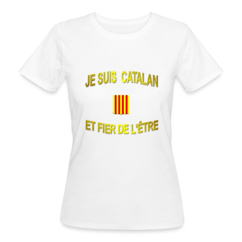 Tee-Shirt supporter du pays CATALAN - T-shirt bio Femme