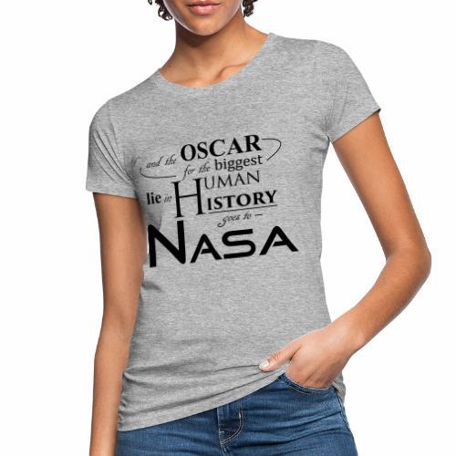 Flat Earth Nasa - Frauen Bio-T-Shirt