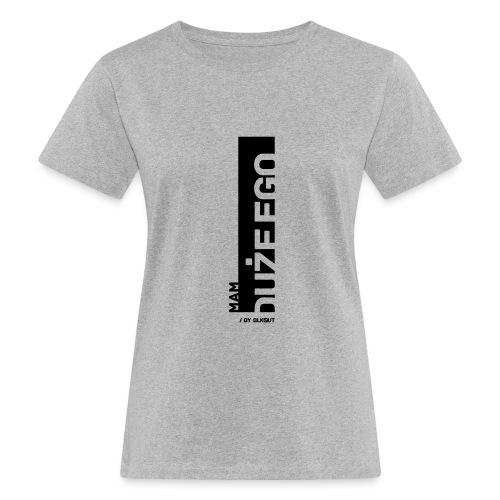 DUŻE EGO - Ekologiczna koszulka damska