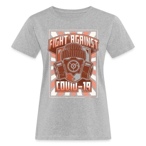 Fight Covid-19 - Naisten luonnonmukainen t-paita