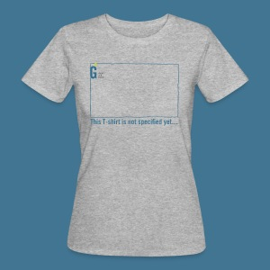 Not specified - Women's Organic T-shirt