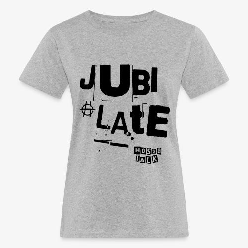 Jubilate-Tasche - Frauen Bio-T-Shirt