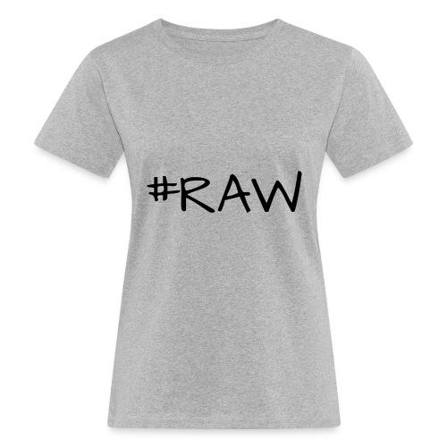 RAW - Fotografen T-Shirt - Frauen Bio-T-Shirt