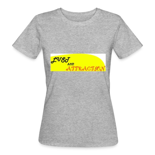 lust ans attraction - Women's Organic T-Shirt