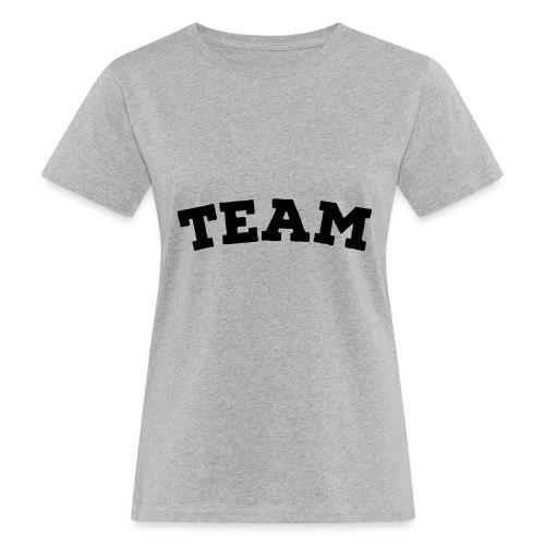 Team - Women's Organic T-Shirt