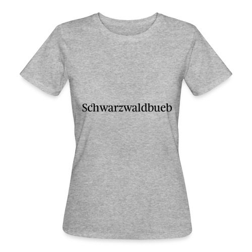 Schwarwaldbueb - T-Shirt - Frauen Bio-T-Shirt