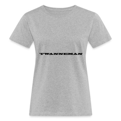tmantxt - Vrouwen Bio-T-shirt