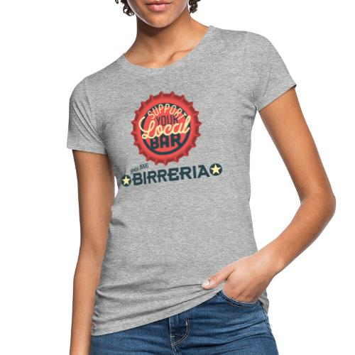 Support Your Local Bar - Frauen Bio-T-Shirt