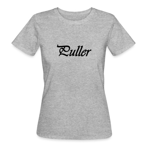 Puller Slight - Vrouwen Bio-T-shirt
