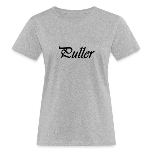 Puller Slight - Vrouwen Bio-T-shirt