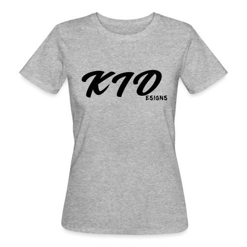 KIDesigns - Women's Organic T-Shirt