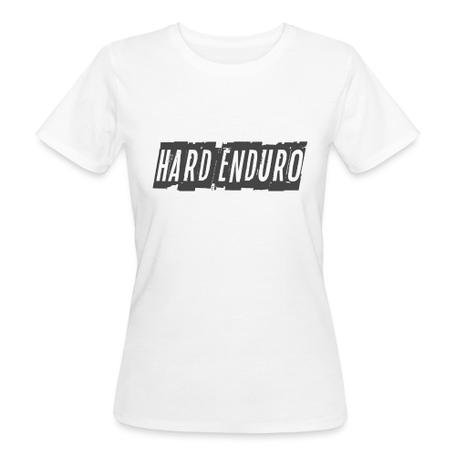 Hard Enduro - Women's Organic T-Shirt