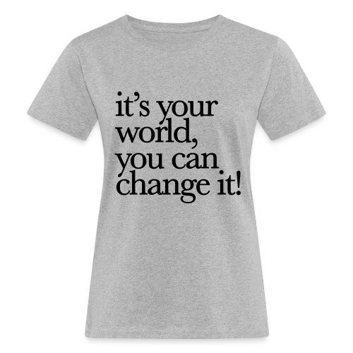 (yourworld) - Frauen Bio-T-Shirt
