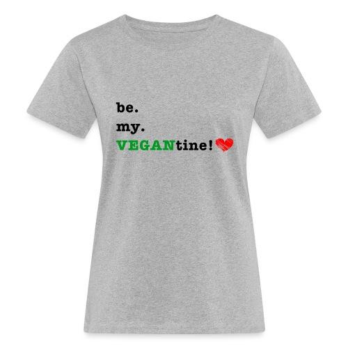 VEGANtine Green - Women's Organic T-Shirt
