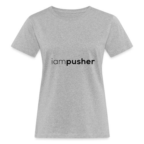 IAMPUSHER - T-shirt ecologica da donna