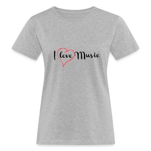 I Love Music - T-shirt ecologica da donna