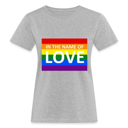 IN THE NAME OF LOVE - Organic damer