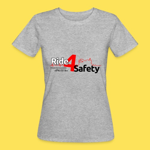 Ride4Safety - T-shirt ecologica da donna