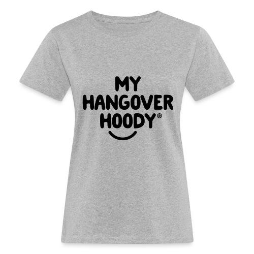 The Original My Hangover Hoody® - Women's Organic T-Shirt