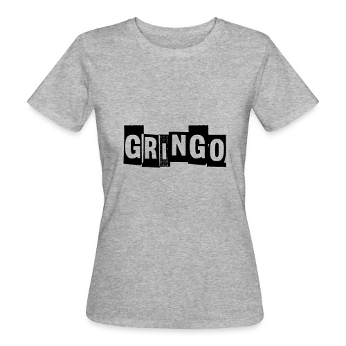Cartel Gangster pablo gringo mexico tshirt - Women's Organic T-Shirt