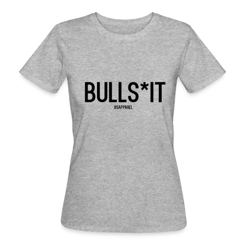 BS Apparel - Women's Organic T-Shirt