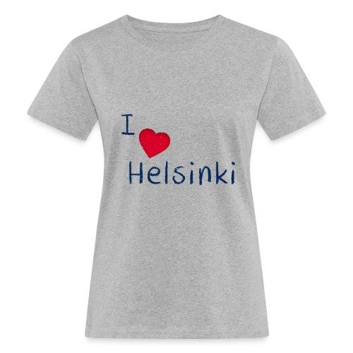 I Love Helsinki - Naisten luonnonmukainen t-paita