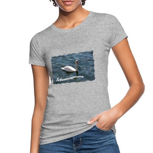 Schwanengesang - Frauen Bio-T-Shirt