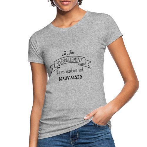 Je jure solennellement - T-shirt bio Femme