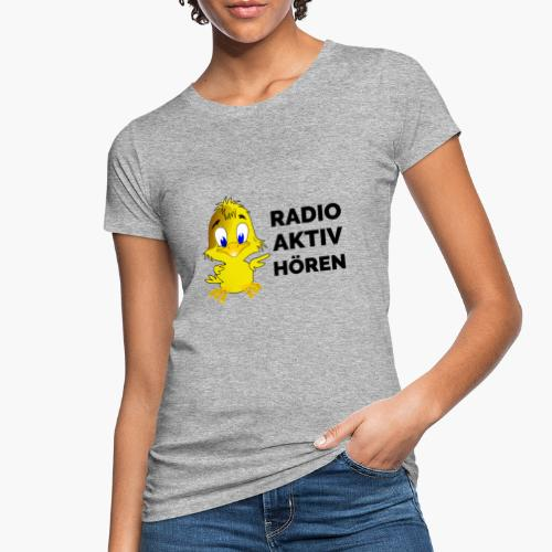 Radio Aktiv hören - Frauen Bio-T-Shirt