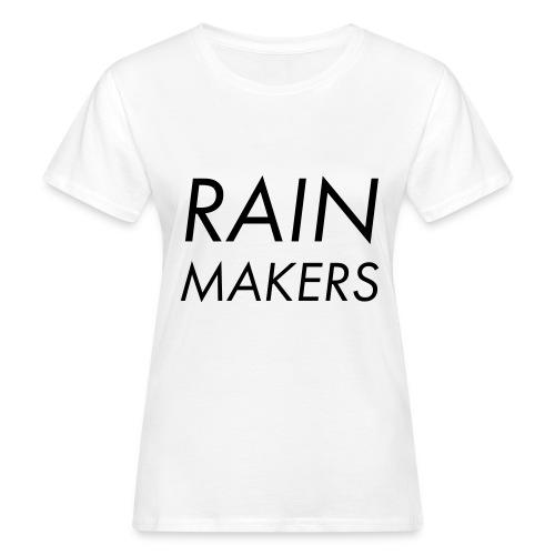 rainmakertext - Naisten luonnonmukainen t-paita