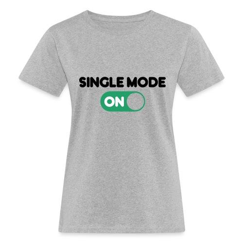 single mode ON - T-shirt ecologica da donna