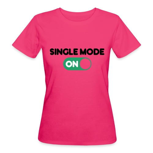 single mode ON - T-shirt ecologica da donna