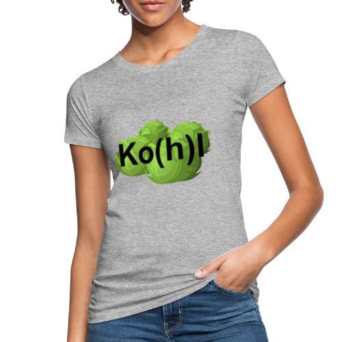 Ko(h)l - Frauen Bio-T-Shirt