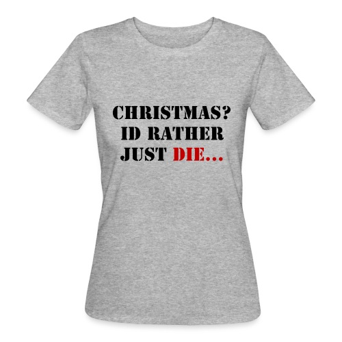 Christmas joy - Women's Organic T-Shirt