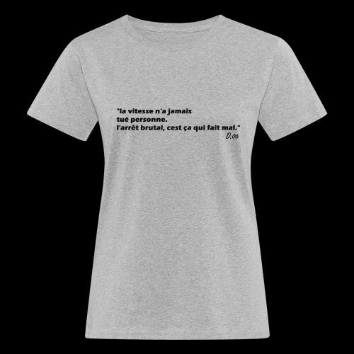 vitesse (noir) - T-shirt bio Femme