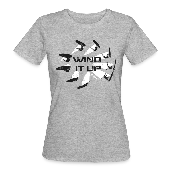WIND IT UP - Frauen Bio-T-Shirt