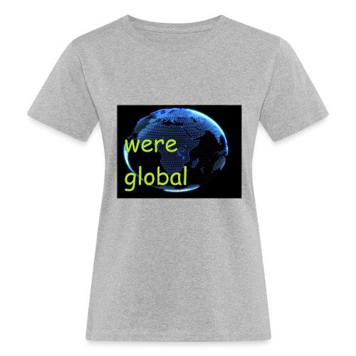 Were Global - Naisten luonnonmukainen t-paita