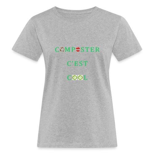Composter C'est Cool - T-shirt bio Femme