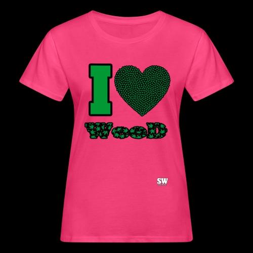 I Love weed - T-shirt bio Femme