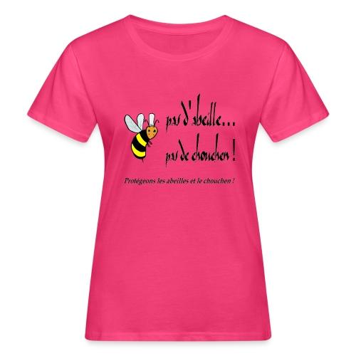 Pas d'abeille, pas de chouchen - T-shirt bio Femme